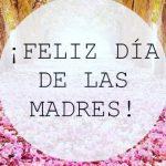 Imagenes de feliz dia de las madres